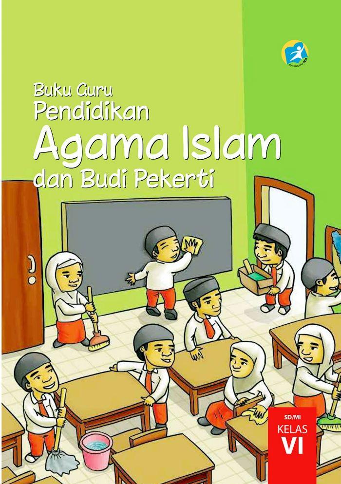 Buku Guru SD Kelas 6 Pendidikan Agama Islam dan Budi Pekerti