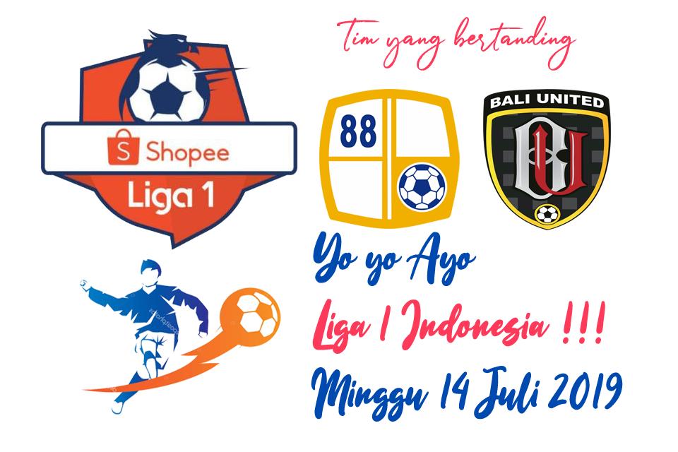 Liga 1 Indonesia 14 Juli 2019