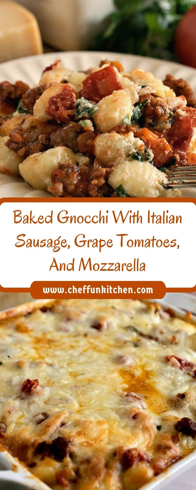 Baked Gnocchi With Italian Sausage, Grape Tomatoes, And Mozzarella