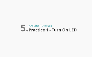 How To Turn On Arduino LED Practice 1