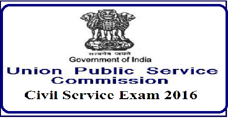 Union Public Service Commission (UPSC) Civil Service Exam 2016 |Notification for UPSC Exam 2016 UPSC Civil Service Exam 2016 /2016/05/union-public-service-commission-upsc-civil-service-exam-2016-notification.html