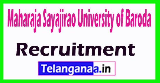 Maharaja Sayajirao University of Baroda MSU Baroda Recruitment