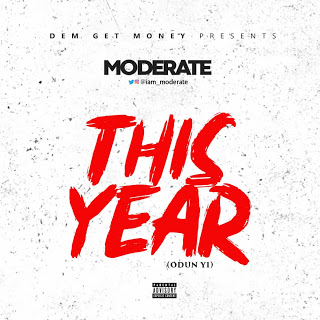 Music Mp3: Moderate - This year (Odun yi)