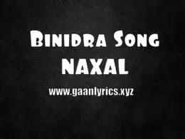 Binidra Song Naxal