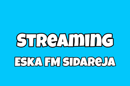 Radio ESKA FM Sidareja Cilacap