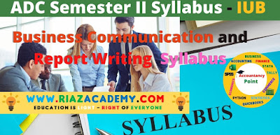 Business Communication and Report Writing Syllabus - ADC IUB Syllabus