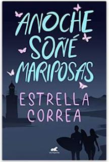 «Anoche soñé mariposas» de Estrella Correa