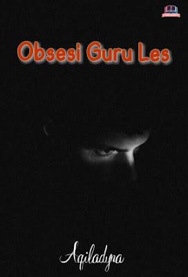 Obsesi Guru Les by Aqiladyna Pdf