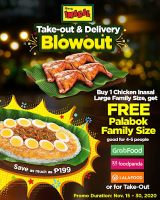 Mang Inasal's Blowout from Nov 15 – 30:  Enjoy free Family Size Palabok for every takeout/delivery of Chicken Inasal Family Size Large meal