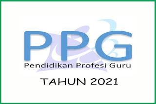 Pengumuman Pelaksanaan Seleksi Administrasi Calon Mahasiswa PPG Dalam Jabatan Tahun 2021