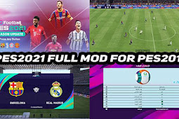 Full Graphic Mods PES 2021 For - PES 2017