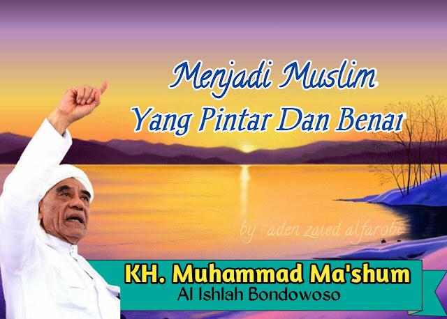 Menjadi Muslim Yang Pintar Dan Benar
