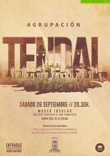 El Cabildo celebra este sábado un concierto de la agrupación Tendal en el Museo Insular