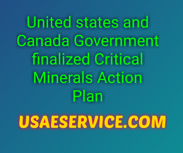 United states and Canada Government Critical Minerals Action Plan
