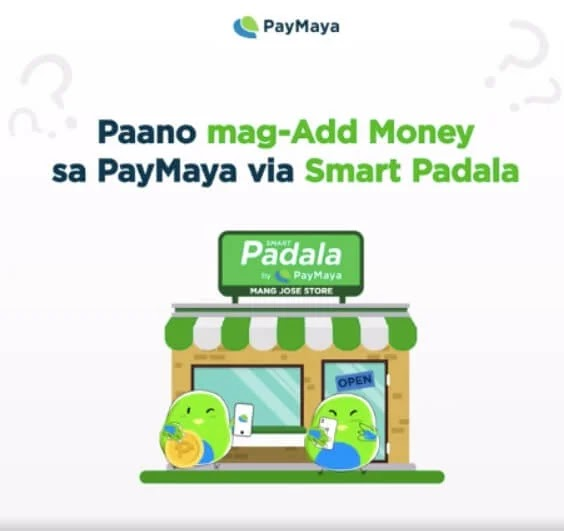 Here's How You Can Add Money to Your PayMaya Account through your Neighborhood Smart Padala Agent