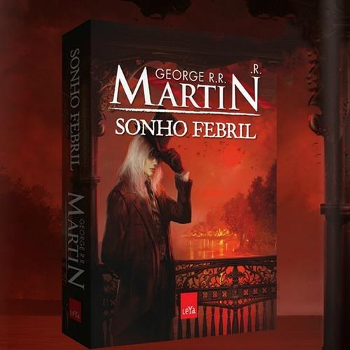 Sonho febril | George R. R. Martin