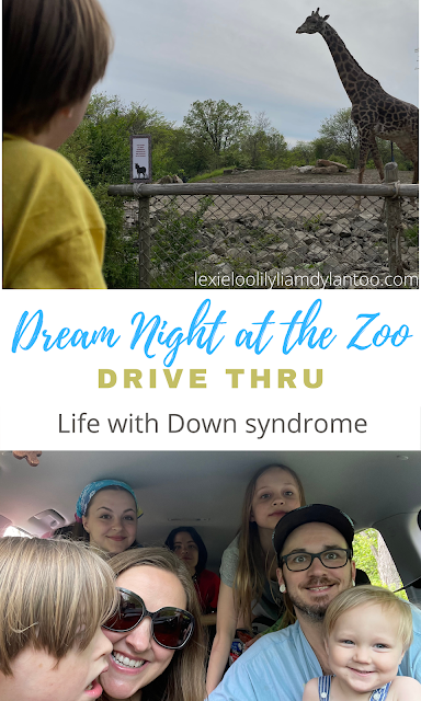Life with Down syndrome: Dream Night At The Zoo Drive Thru