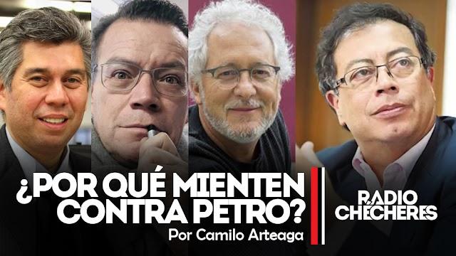 Coronell, Vladdo, Faciolince y otros, ¿Por qué mienten contra Petro?