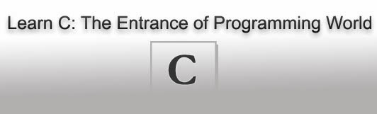 Learn C step by step easy method