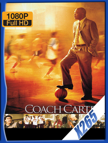 Coach Carter [2005] 1080P Latino [X265_ChrisHD]