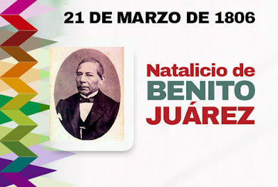 Natalicio de Don Benito Juárez