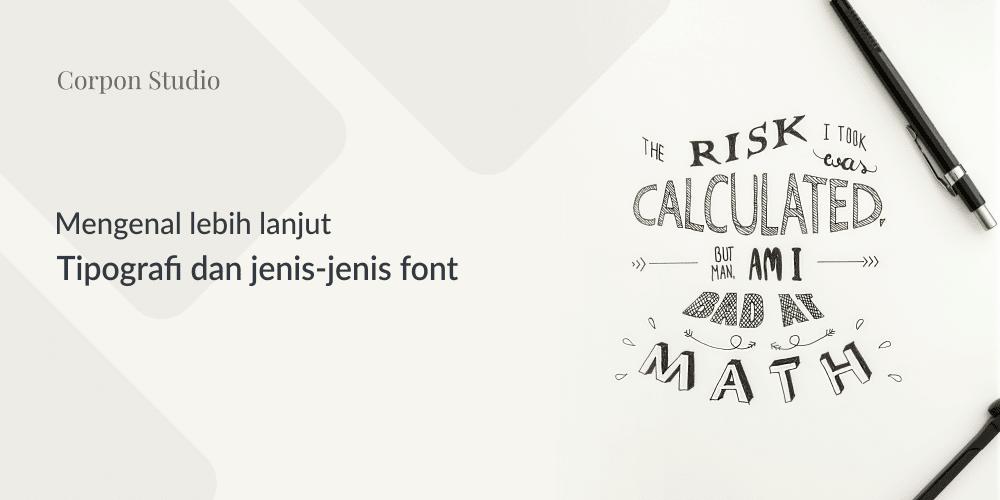 Mengenal Pengertian Tipografi Dan Jenis-jenis Font