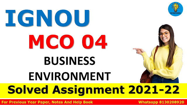 MCO 04 BUSINESS ENVIRONMENT Solved Assignment 2021-22