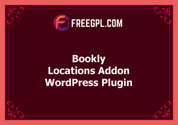 Bookly Locations (Add-on) v3.6 Free Download