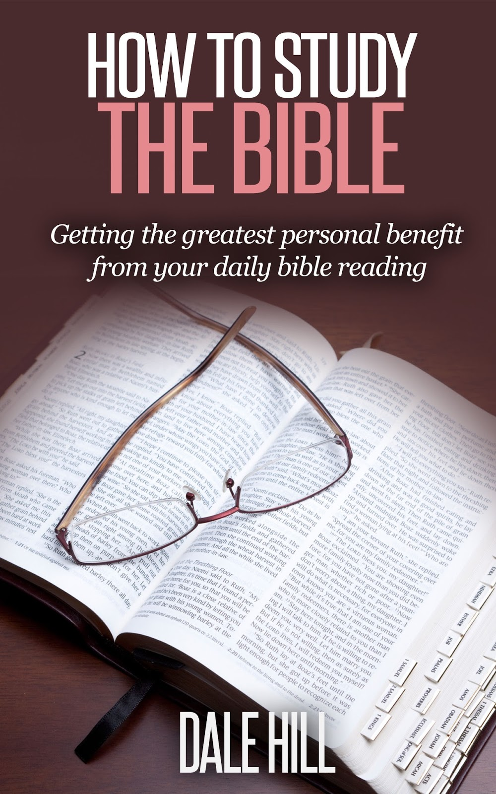 Practical Bible Teaching: HOW TO READ THE BIBLE