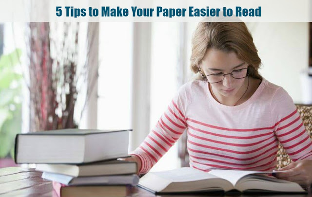 5 Tips to Make Your Paper Easier to Read