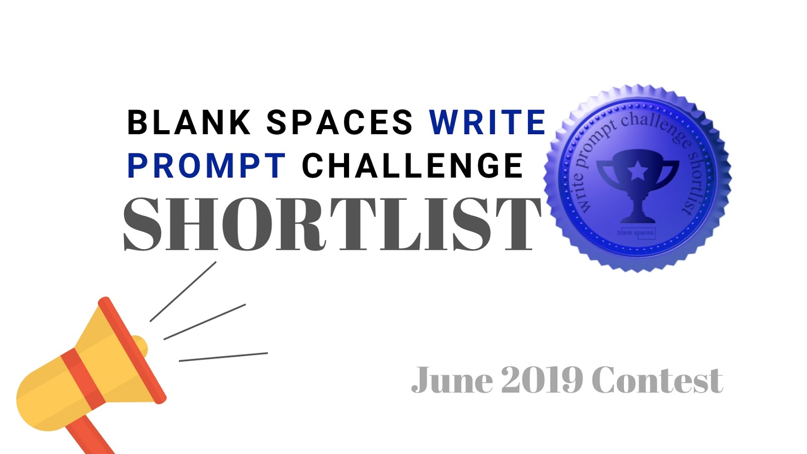Blank Spaces Write Prompt Challenge Shortlist