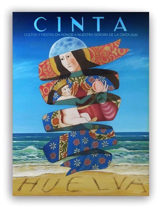 Cartel de Actos y Cultos de Ntra. Sra. de la Cinta 2021, Patrona de Huelva