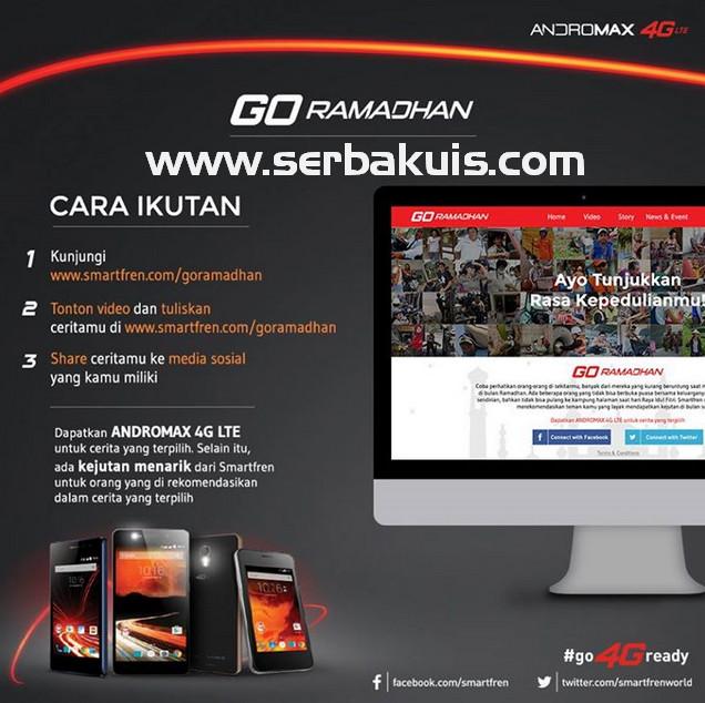 Kontes Go Ramadhan Berhadiah Smartfren Andromax 4G LTE