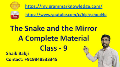 The Snake and the Mirror A Complete Material Class - 9