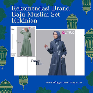 Rekomendasi Brand Baju Muslim Set Kekinian