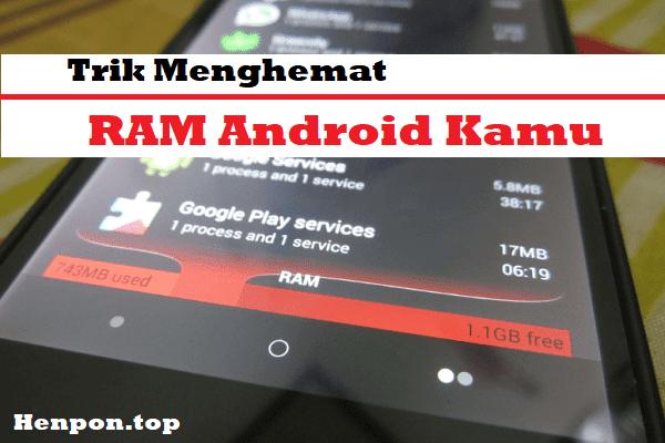 Aplikasi Penghemat RAM Android