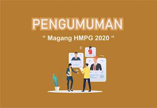 PENGUMUMAN MAGANG HMPG 2020