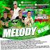 CD (MIXADO) MELODY VOL 09 2018  GIGANTE CROCODILO PRIME