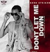 [Music] Born Striker - Don't let me down (prod. Genesis of rhymes) #Arewapublisize