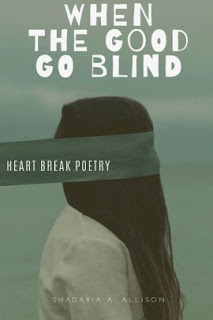 When the Good Go Blind (Author Interview)