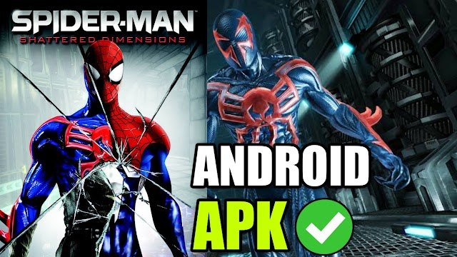 Download Spiderman Shattered Dimensions Android APK - 2.8GB