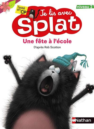 Une fête à l'école - Je lis avec Splat - Nathan