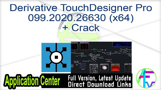 Derivative TouchDesigner Pro 099.2020.26630 (x64) + Crack