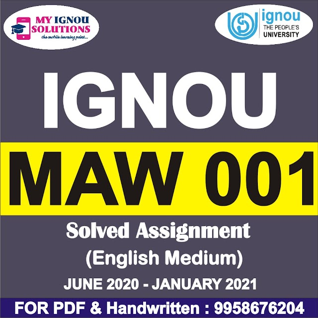 MAW 001 Solved Assignment 2020-21