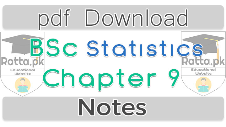 Bsc Statistics  chapter 9 Continuous Probability Distributions Notes pdf