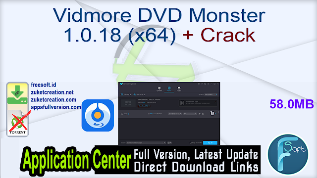 Vidmore DVD Monster 1.0.18 (x64) + Crack