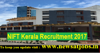 NIFT-Kerala-Recruitment-2017