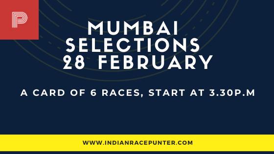 Mumbai Race Selections 28 February