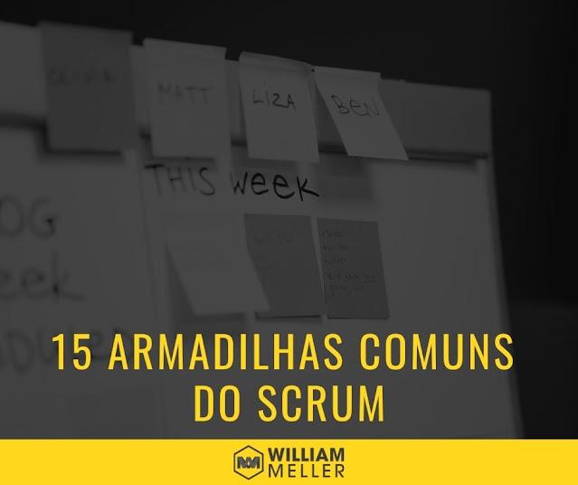 15 armadilhas comuns do Scrum