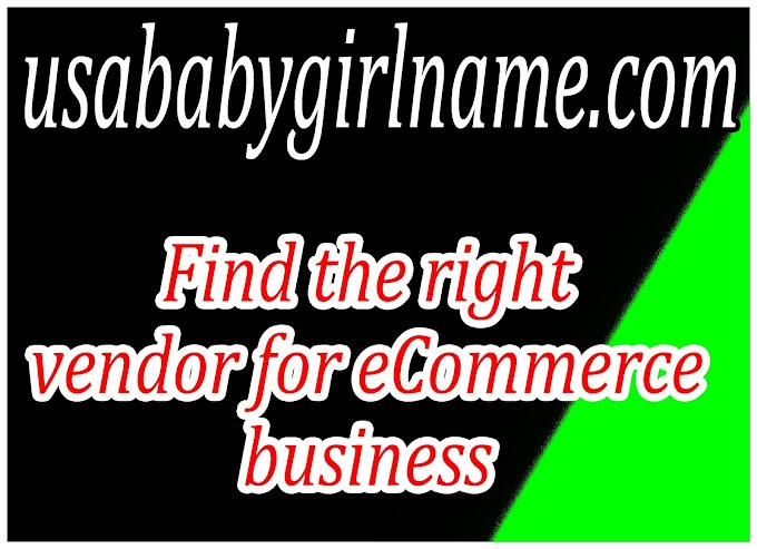 Find the right vendor for eCommerce business